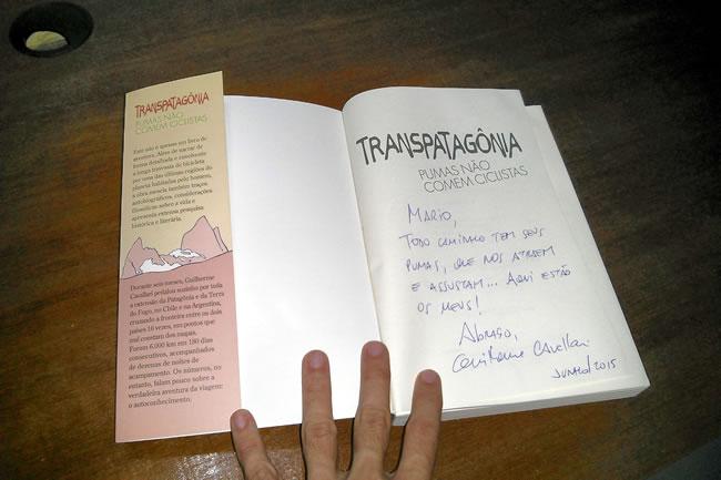"""Dedicatória no """"Transpatagônia - Pumas não comem ciclistas"""", do Guilherme Cavallari"""