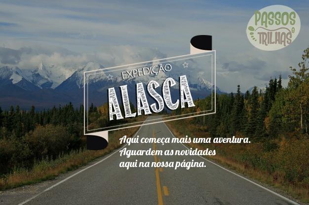 Passos e Trilhas - Expedição Alaska